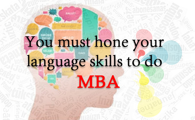 Hone your language skills to do MBA