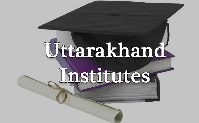 Uttarakhand Institutes
