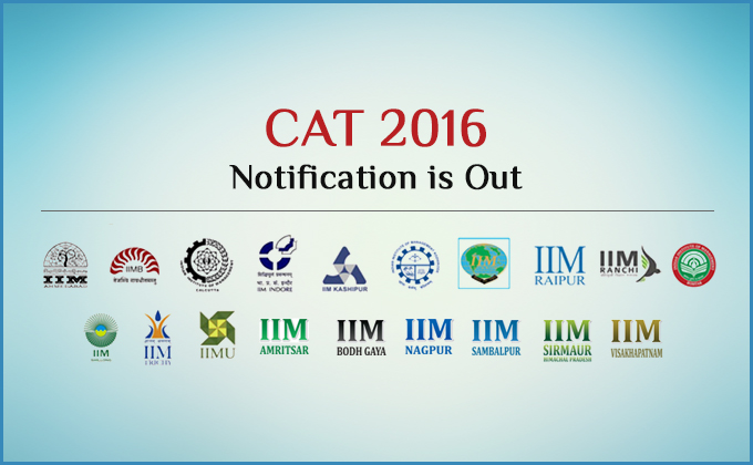 CAT 2016 Notification Out. Exam on Sunday,December 4, 2016