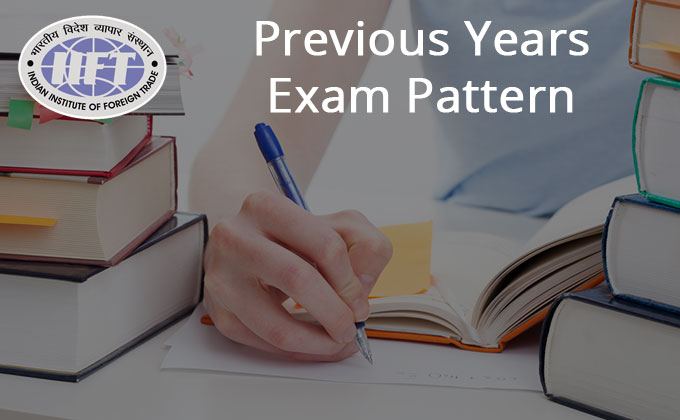 Past Exam Trends Will Sail You Through In Final Countdown Of IIFT This Year