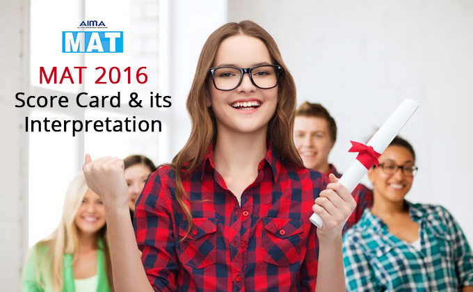 MAT 2016 - Score Card & its Interpretation