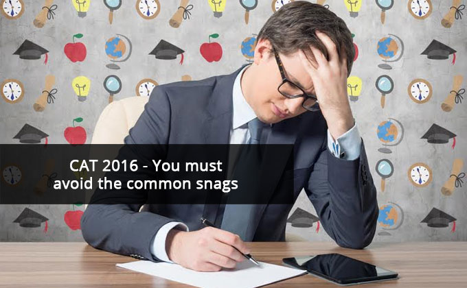 You must avoid the common snags
