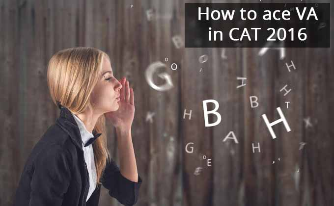 How to ace VA ( Verbal Ability) in CAT 2016?