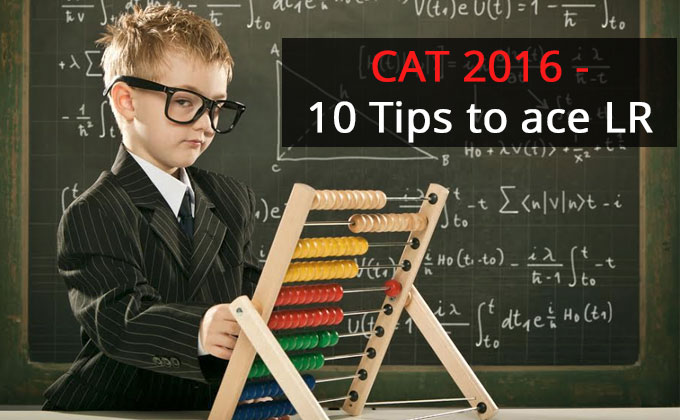 CAT 2016 Logical Reasoning Study Material| LR section