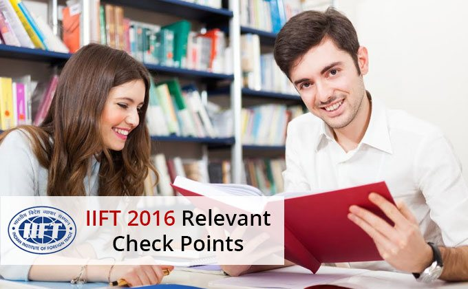 IIFT 2016 - Relevant Check Points