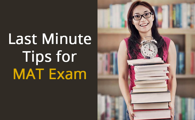 Last Minute Tips For MBA Aspirants Appearing For MAT On 11th December 2016