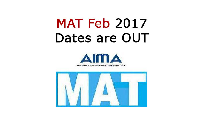 MAT 2017, MAT Feb 2017, MAT February Exam Dates are OUT