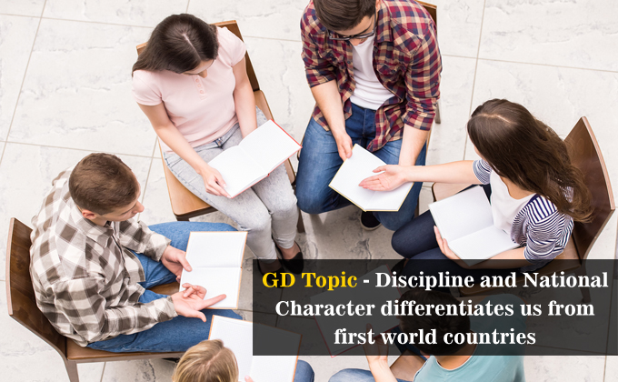 Discipline and National Character differentiates us from first world countries