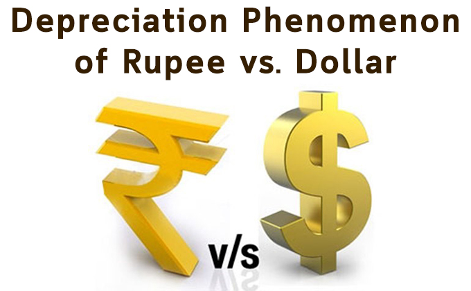 Depreciation Phenomenon of Rupee vs. Dollar