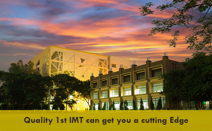 Quality 1st IMT can get you a cutting Edge