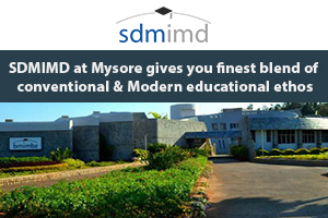 SDMIMD at Mysore gives you finest blend of conventional & Modern educational ethos