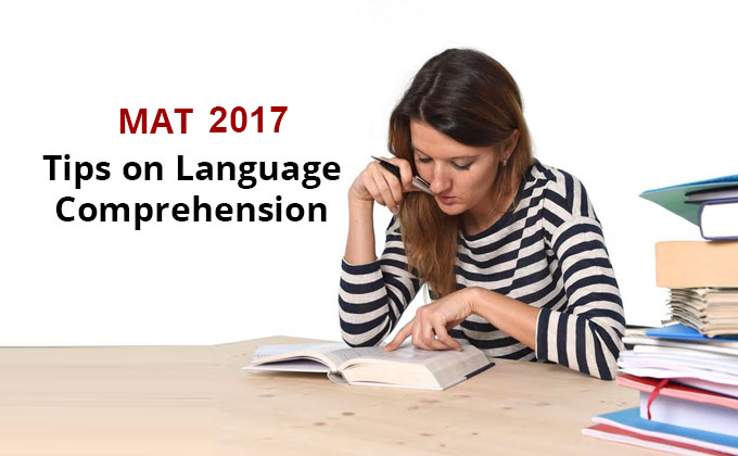 MAT 2017 strategy, MAT exam tips, Tips on Language comprehension