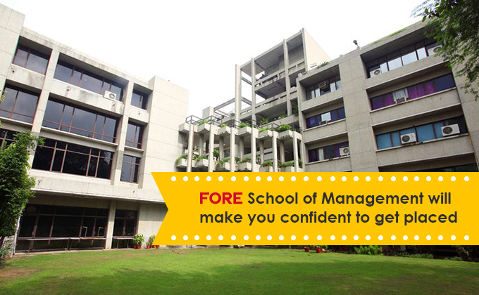 FORE School of Management will make you confident to get placed