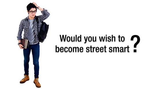 PI Tips - Would you wish to become street smart