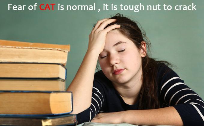 Fear of CAT   CAT Preparation