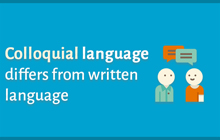 Colloquial language differs written language   Tips for MBA entrance exams